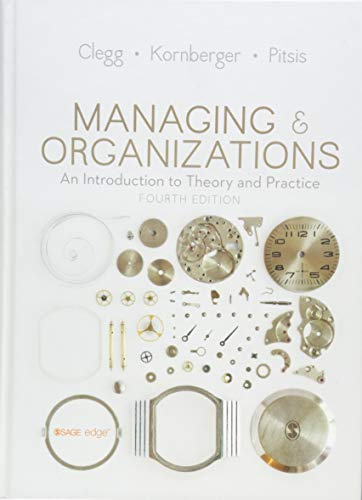 9781446298367: Managing & Organizations: An Introduction to Theory and Practice