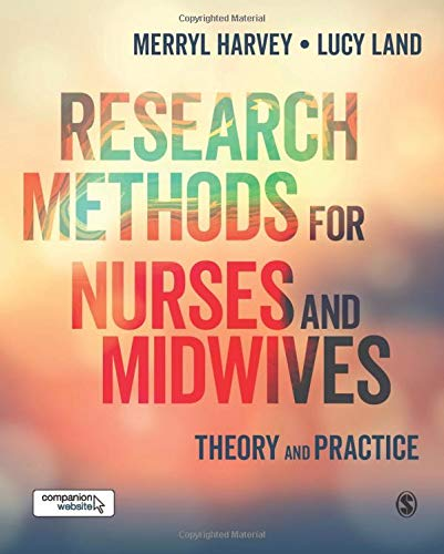 9781446298503: Research Methods for Nurses and Midwives: Theory and Practice: Theory and Practice