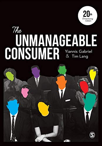 The Unmanageable Consumer: Gabriel, Yiannis