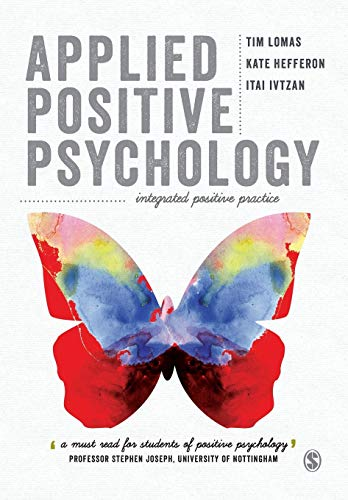 9781446298633: Applied Positive Psychology: Integrated Positive Practice