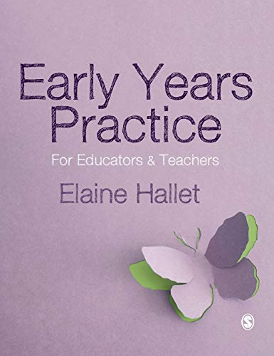 9781446298701: Early Years Practice: For Educators and Teachers