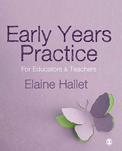 9781446298718: Early Years Practice: For Educators and Teachers