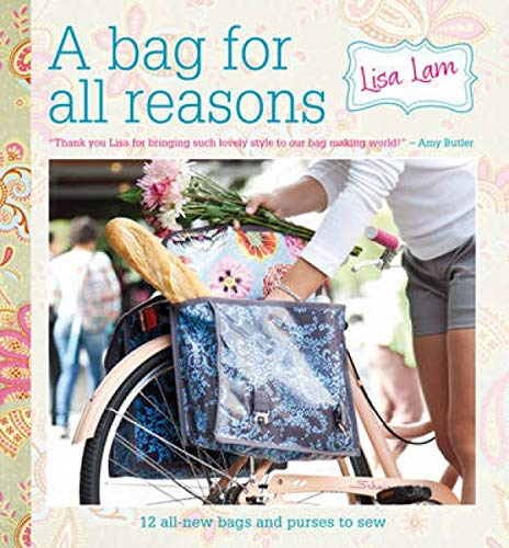9781446301852: A Bag for All Reasons: 12 all-new bags and purses to sew for every occasion