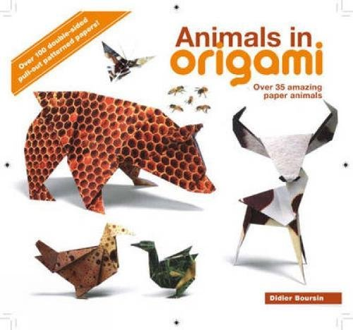 Animals in Origami: Over 35 Amazing Paper Animals: Boursin, Didier