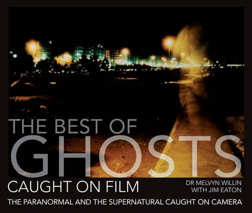9781446302712: Best of Ghosts & Paranormal Caught on Film