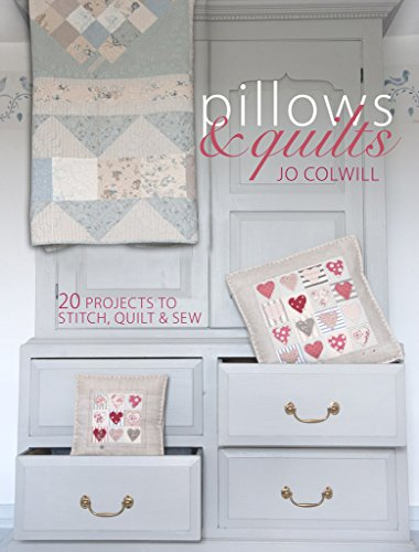 9781446303597: Pillows & Quilts: Quilting Projects to Decorate Your Home