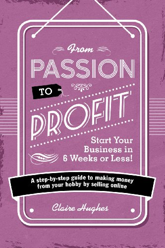 9781446305010: F&W Media David and Charles Books, From Passion to Profit