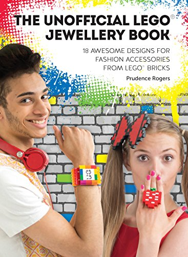 9781446305355: The Unofficial LEGO® Jewellery Book: 18 awesome designs for fashion accessories from LEGO® bricks