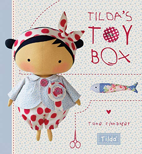 9781446306154: Tilda's Toy Box: Sewing patterns for soft toys and more from the magical world of Tilda