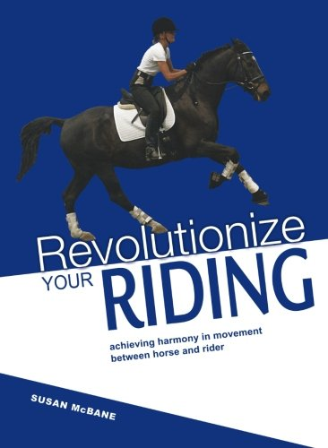 9781446341124: Revolutionize Your Riding