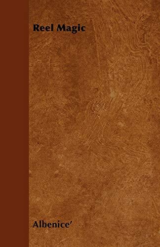 Reel Magic (Paperback): Albenice