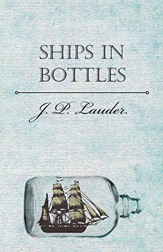 9781446500576: Ships in Bottles