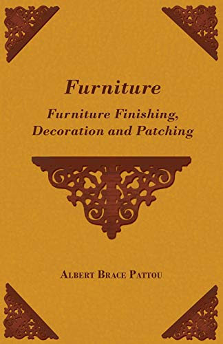 9781446502143: Furniture - Furniture Finishing, Decoration and Patching