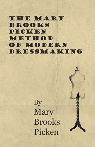 9781446507674: The Mary Brooks Picken Method Of Modern Dressmaking