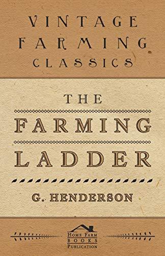 The Farming Ladder (Paperback): G. Henderson