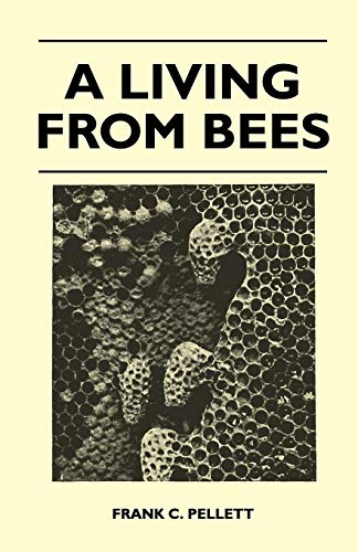 9781446509784: A Living From Bees