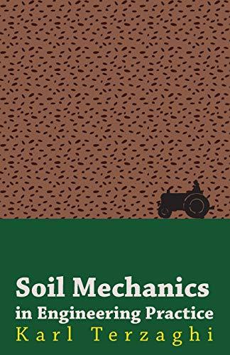 Soil Mechanics In Engineering Practice (Paperback): Karl Terzaghi
