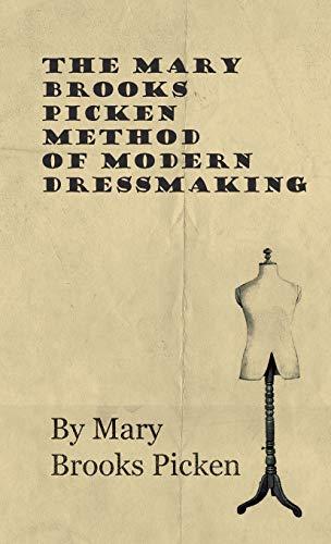9781446511428: The Mary Brooks Picken Method Of Modern Dressmaking