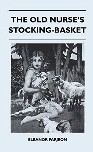 9781446511718: The Old Nurse's Stocking-Basket