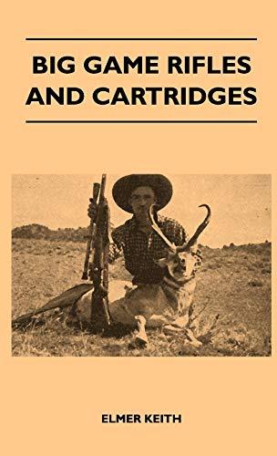 9781446512340: Big Game Rifles and Cartridges