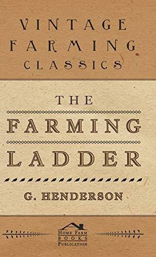The Farming Ladder: Henderson, G.
