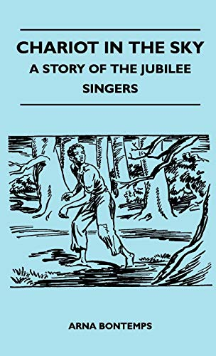 9781446513040: Chariot in the Sky - A Story of the Jubilee Singers