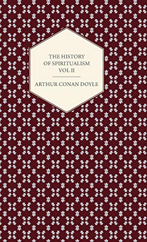 The History Of Spiritualism - Vol II: Arthur Conan Doyle