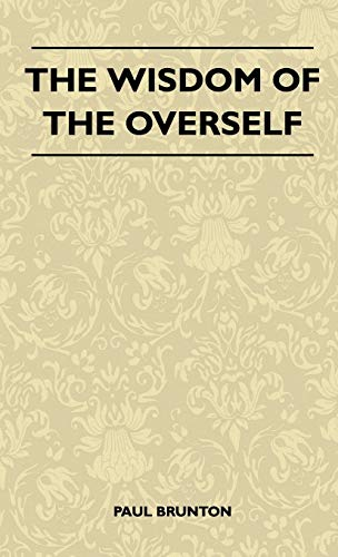 9781446514016: The Wisdom of the Overself