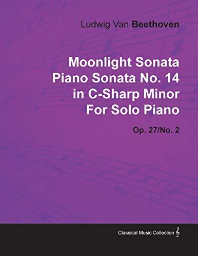 9781446516102: Moonlight Sonata Piano Sonata No 14 in C