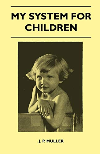 My System For Children (Paperback)