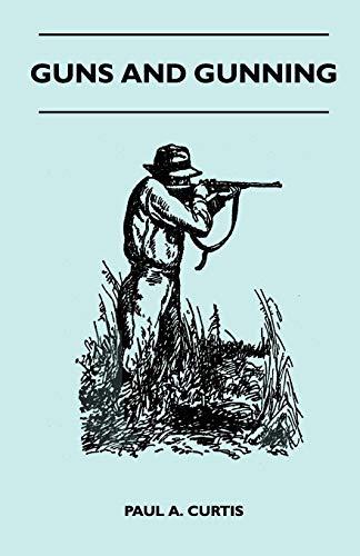 9781446520154: Guns And Gunning