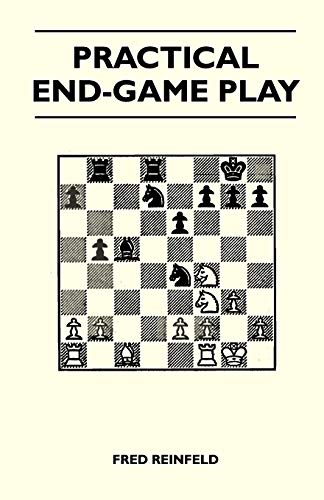 9781446520338: Practical End-Game Play