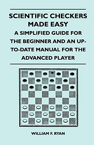 Scientific Checkers Made Easy - A Simplified: Ryan, William F.
