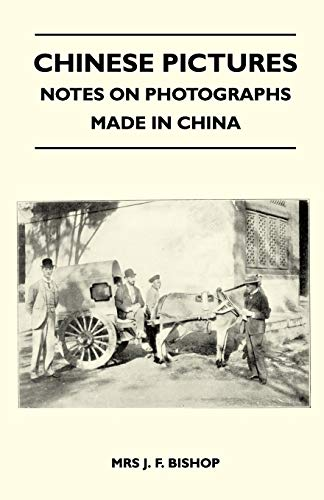 9781446520857: Chinese Pictures - Notes on Photographs Made in China