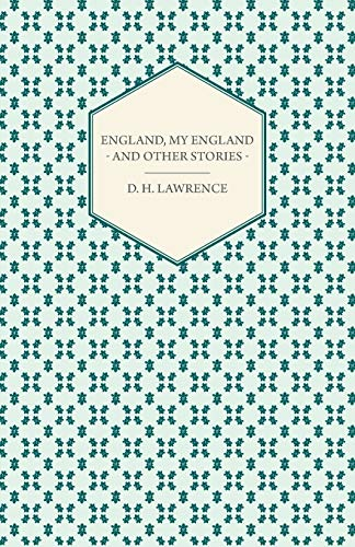 9781446521274: England, My England - And Other Stories