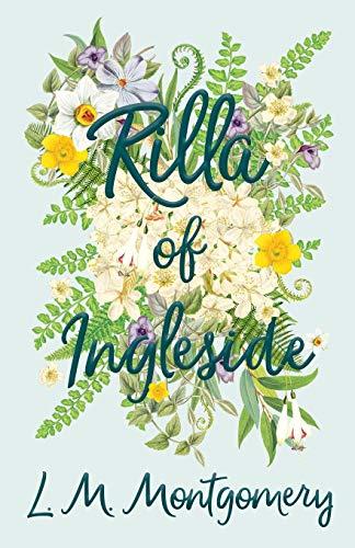 9781446521823: Rilla of Ingleside