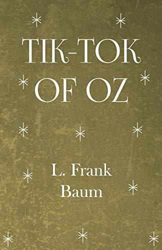 9781446521960: Tik-Tok of Oz