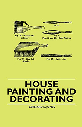 House Painting and Decorating (1446522369) by Bernard E. Jones