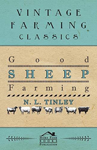 Good Sheep Farming: N. L. Tinley