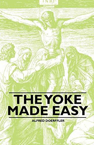 9781446522400: The Yoke Made Easy