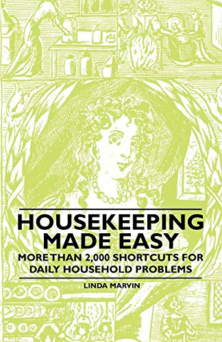 Housekeeping Made Easy - More Than 2,000: Linda Marvin