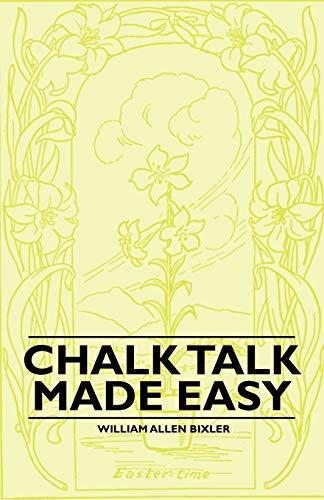 9781446523063: Chalk Talk Made Easy