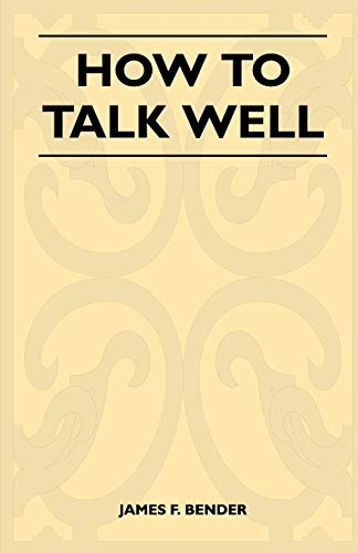 9781446525715: How to Talk Well