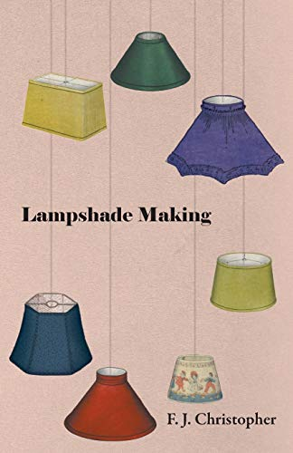 9781446525869: Lampshade Making