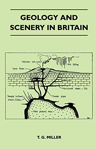 Geology and Scenery in Britain (Paperback): T. G. Miller