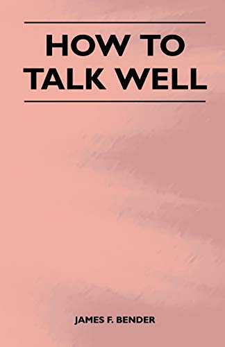 9781446526163: How to Talk Well