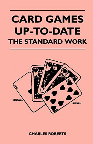 9781446526200: Card Games Up-To-Date - The Standard Work