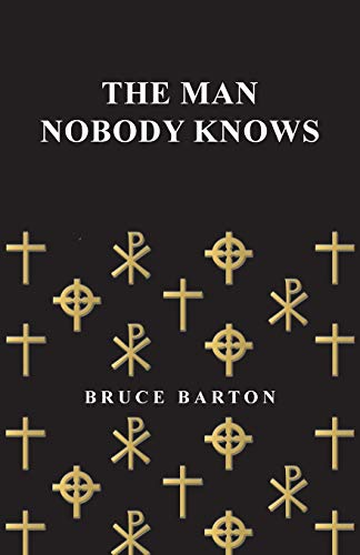 9781446527801: The Man Nobody Knows