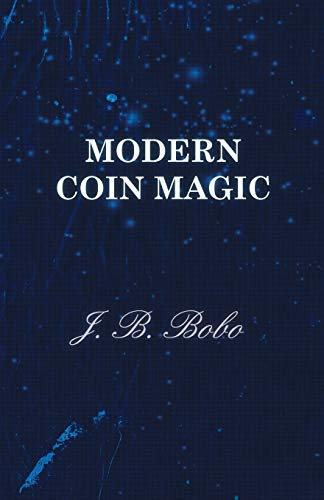 9781446528372: Modern Coin Magic