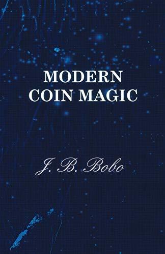 9781446528372: Modern Coin Magic